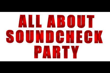 All about soundcheck party