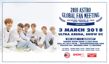 Thai fans, get ready for the ASTRO boys! 2018 ASTRO Global Fan Meeting Thailand  3 March 2018 at SHOW DC.   Tickets go on sale 13 January