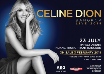 CELINE DION ANNOUNCES 2018 ASIA-PACIFIC SUMMER TOUR AND FOR THE FIRST TIME EVER IN THAILAND ON 23 JULY 2018  Tickets for Bangkok Show Go On Sale To The Public On 3 February