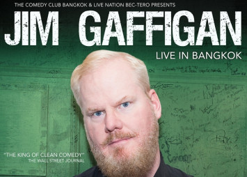 Comedian JIM GAFFIGAN to perform in Thailand              for the first time! Jim Gaffigan 'The Quality Time Tour' Live in Bangkok  22 March 2019 at the Scala Theatre