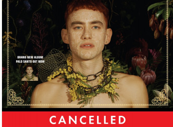 Years & Years THE PALO SANTO TOUR 1 March 2019 CANCELLATION NOTICE