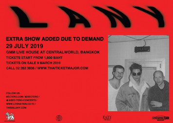 LANY   FIRST BANGKOK SHOW ON 30 JULY – SOLD OUT! DUE TO OVERWHELMING DEMAND SECOND SHOW ANNOUNCED! 29 July 2019 at GMM Live House Bangkok On sale 9 March 2019 at 10am.