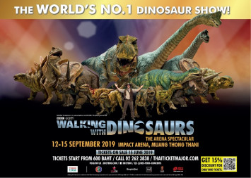 WALKING WITH DINOSAURS, THE WORLD'S LARGEST DINOSAUR SHOW IS COMING BACK TO THAILAND