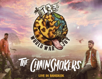 THE CHAINSMOKERS WORLD WAR JOY ASIA TOUR IN BANGKOK 20 August 2019 CANCELLATION NOTICE