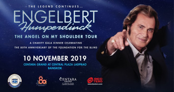 "Gala Charity Dinner ""An Evening with Engelbert Humperdinck"" in support of the Foundation for the Blind in Thailand Under the Royal Patronage of Her Majesty the Queen"