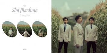 "SLOT MACHINE รีเซ็ทตัวเอง  กลับมาทำเพลงไทยแบบที่แฟนเพลงคิดถึง ในซิงเกิ้ลใหม่ ""ใจหนอใจ"""